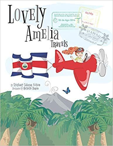 Lovely- Amelia-Travels-Costa-Rica-children-books-for-costa-rica